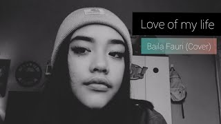 Love of my live - Queen (Cover by Baila Fauri) LIVE INSTAGRAM