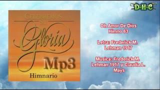 Oh Amor De Dios - Himnario Celebremos su gloria