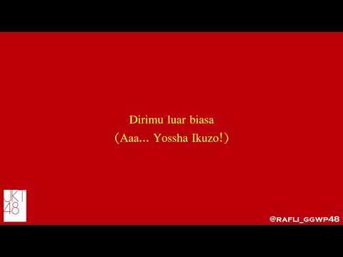 Lirik Luar Biasa! (Saikou Kayo!) - JKT48
