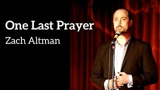 "Zach Altman - ""One Last Prayer"" (Kerrigan-Lowdermilk)"