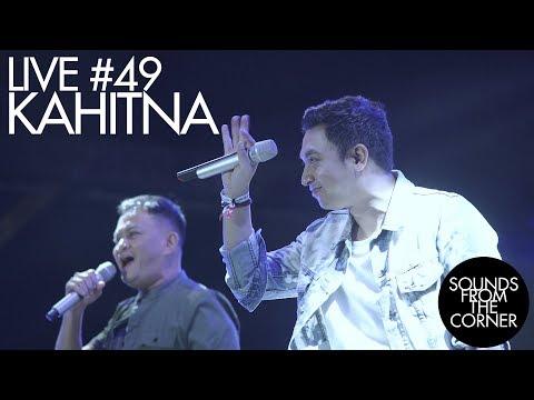 Sounds From The Corner : Live #49 Kahitna