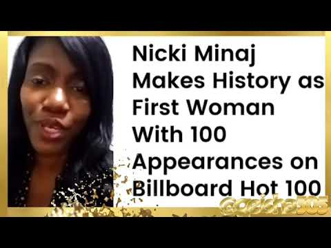 Nicki Minaj first Female rapper to appear on The Billboard Hot 100 a hundred times. Mp3
