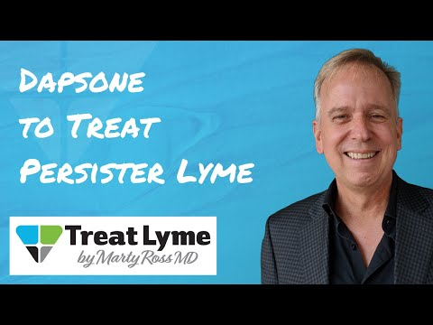 Dapsone: A Chronic Lyme Disease Treatment for Persisters