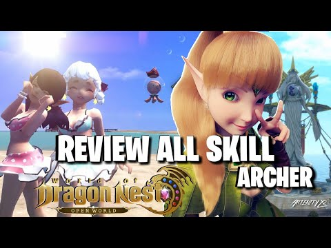 New!!!Review All Skill Archer World Of Dragon Nest