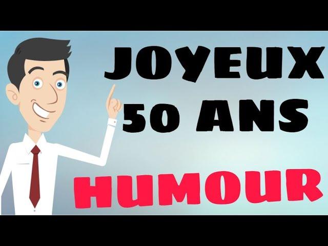 Souhaits Humour De Bon Anniversaire 50 Ans Youtube