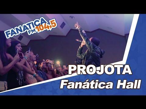 Fanática Hall: Projota - Oh Meu Deus