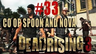 WTF RHONDA Dead Rising 3 Co op w/Nova #33