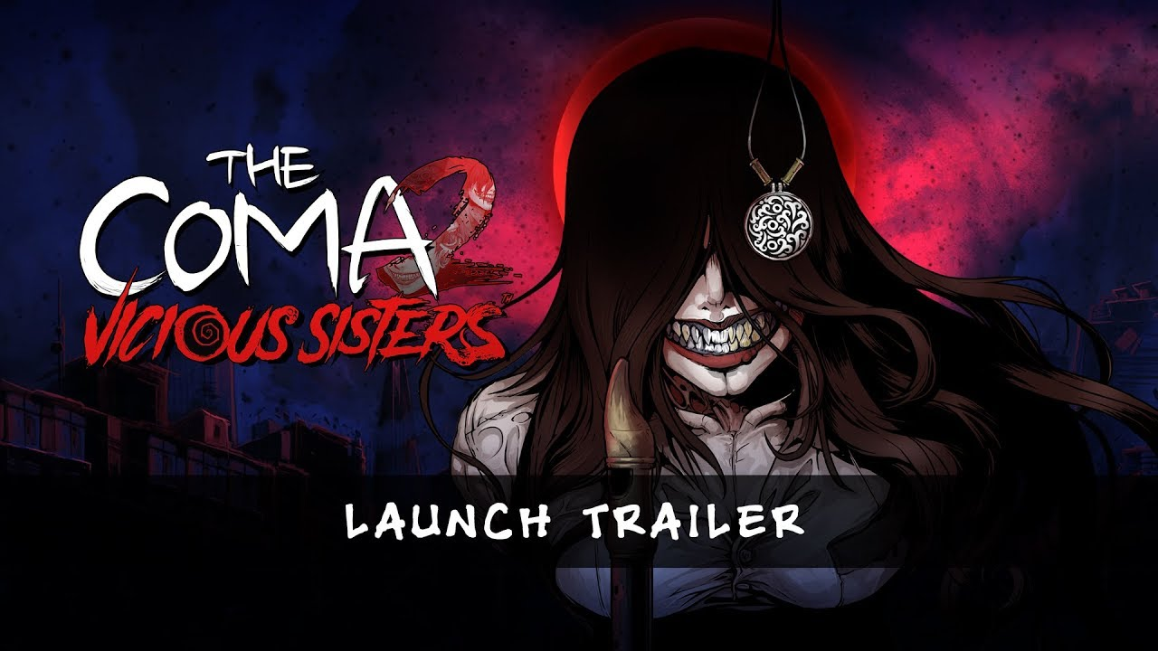 The Coma 2: Vicious Sisters - Launch Trailer
