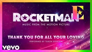 """Baixar Cast Of """"Rocketman"""" - Thank You For All Your Loving (Visualiser)"""