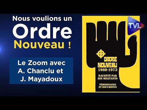 Nous voulions un Ordre Nouveau ! - Le Zoom - A. Chanclu et J. Mayadoux