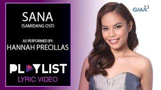 Playlist Lyric Video: Sana by Hannah Precillas (Saimdang OST)