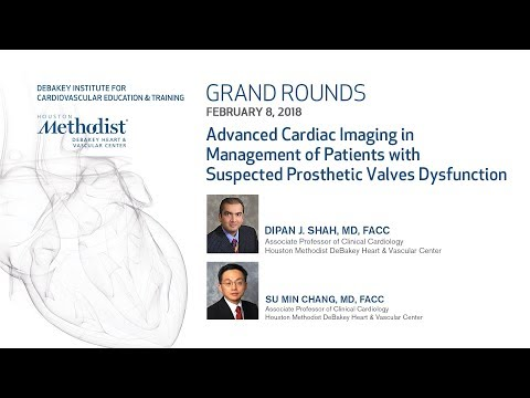 Advanced Cardiac Imaging with Suspected Prosthetic Valve Dysfunction (SHAH MD, CHANG MD) Feb 8, 2018
