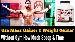 How Much Scoop Take Mass gainer Without Gym & Timing II Sameer khan [Beast fitness]