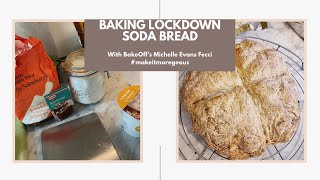Making Lockdown Soda Bread (From a Bake-Off Contestant!)