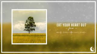Eat Your Heart Out - Gone