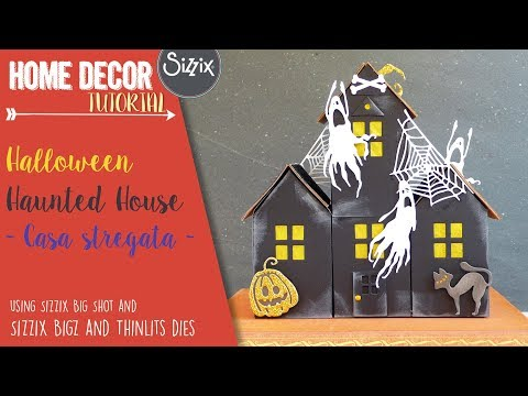 DIY Halloween Haunted House – Casa stregata per Halloween – Sizzix Big Shot