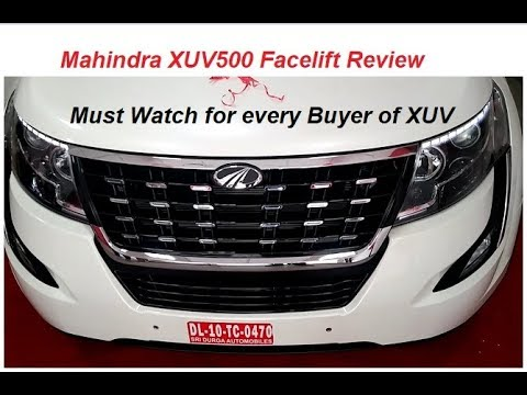 Mahindra XUV500 2018 Facelift Review. Positives, Negatives for Buyer