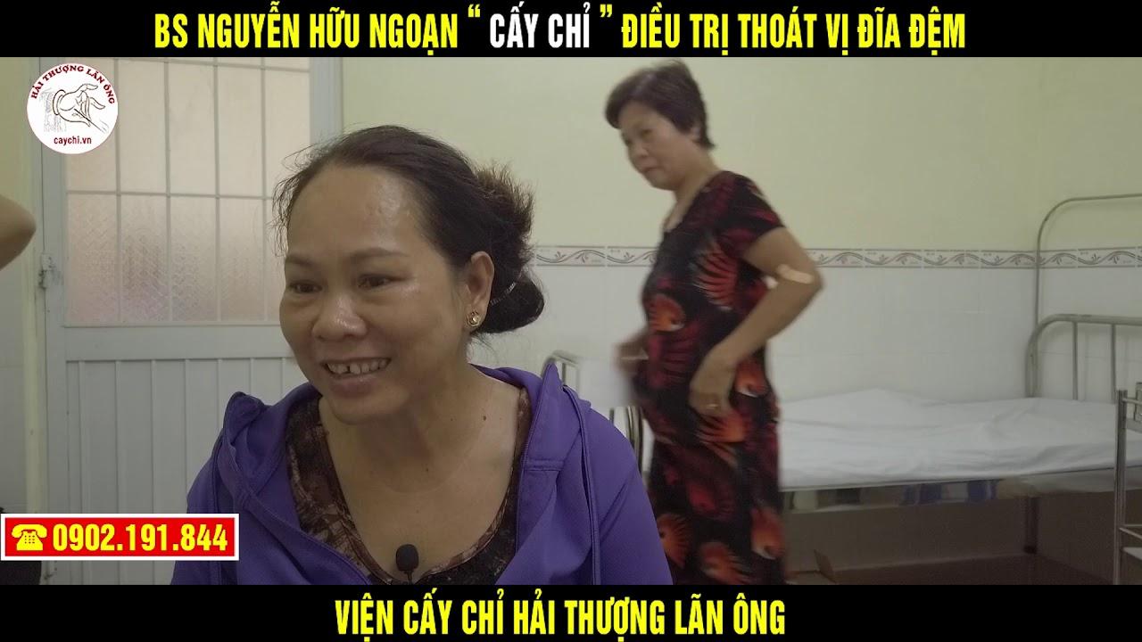 Cảm nhận của bệnh nhân Nguyễn Thị Hoa sau khi cấy chỉ điều trị thoát vị đĩa đệm