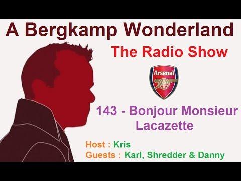 The #ABWRadio Show : 143 - Bonjour Monsieur Lacazette