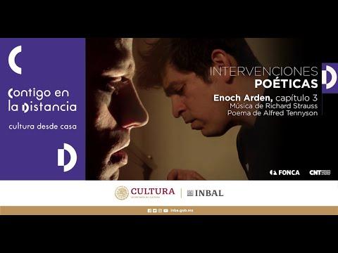 Intervenciones Poéticas | Enoch Arden, capítulo 3 | CNT