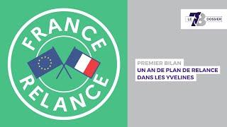 7/8 Dossier. Un an de plan de relance dans les Yvelines
