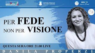 """""""Per FEDE non per VISIONE"""" - di Danila Properzi conduce Giuliano Camedda"""