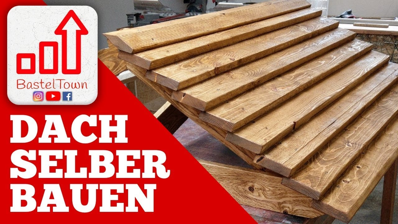 Top DACH SELBER BAUEN ! TEIL 1/2 - YouTube RV51