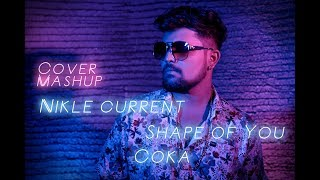 Nikle Currant | Shape of You | COKA | Sukh-E Muzical Doctorz | Ed Sheeran | Jassi Gill | Shardul