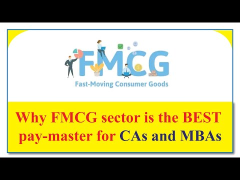 Why FMCG sector is the best pay-master for CAs and MBAs