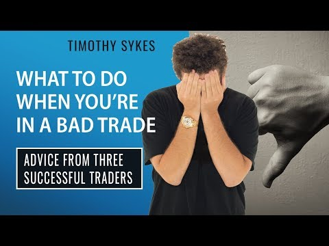 What To Do When You're In a Bad Trade
