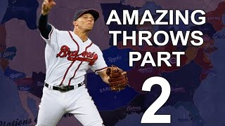 MLB: Amazing Throws Part 2