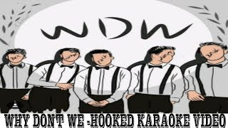 Why Don't We - Hooked (karaoke)