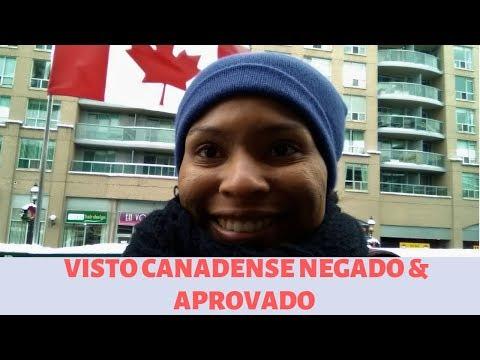 Visto Canadense Negado E Aprovado