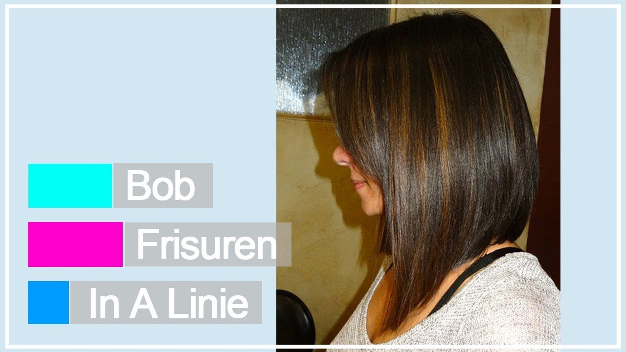 Aktualle Bob Frisuren In A Linie Youtube
