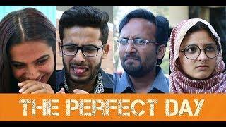 The Perfect Day || Gaurav Arora | feat. ootpataang productions | boloswararara