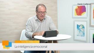 Enric más cerca: La inteligencia emocional - Enric Corbera