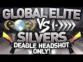 CS GO - Global Elite VS Silvers - Deagle Headshot ONLY!