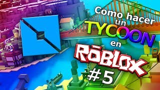 🎮COMO MAKE A TYCOON IN ROBLOX🎮 #5