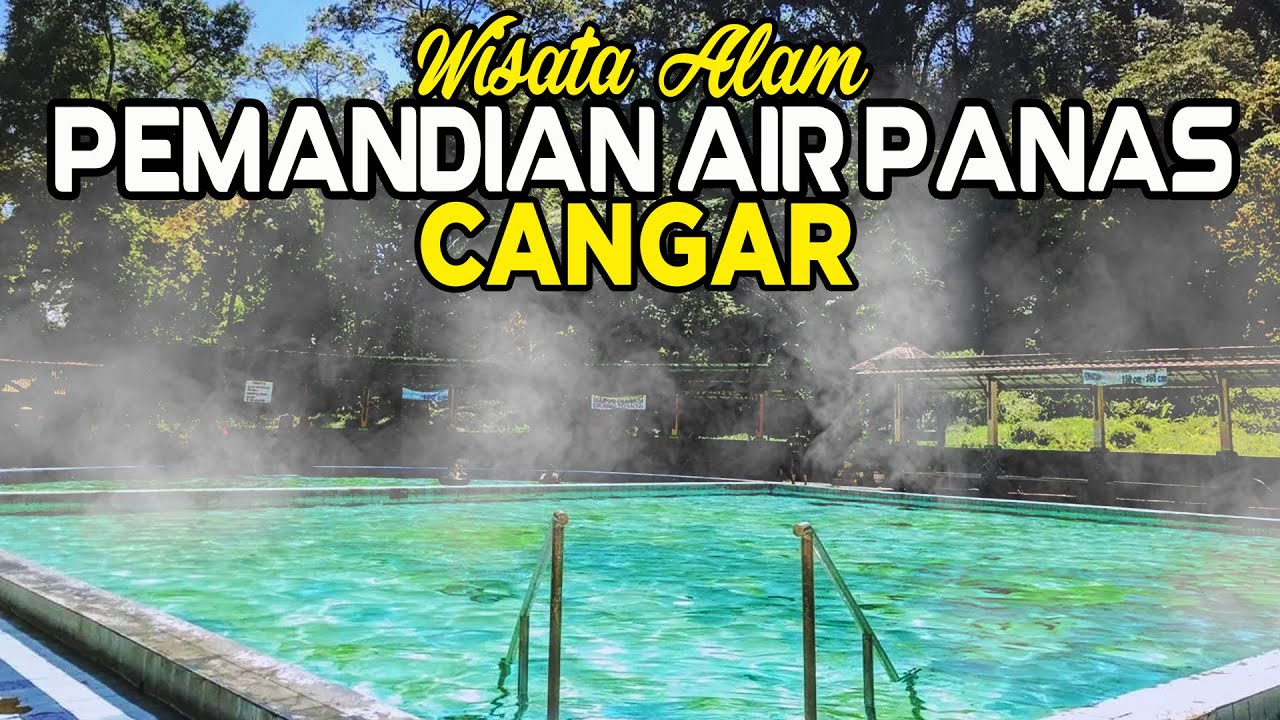 Pemandian Air Panas Cangar Wisata Alam Batu Pwvlog32 Youtube