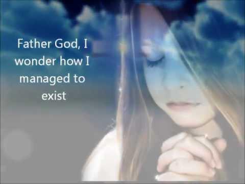 Kate Miner - Father God I wonder
