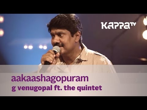 Aakaashagopuram - G Venugopal feat. The Quintet - Music Mojo - Kappa TV