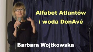 Alfabet Atlantów i woda DonAvé – Barbara Wojtkowska