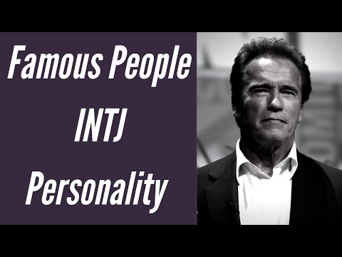 INTJ Famous People and Celebrities - INTJ Personality Type
