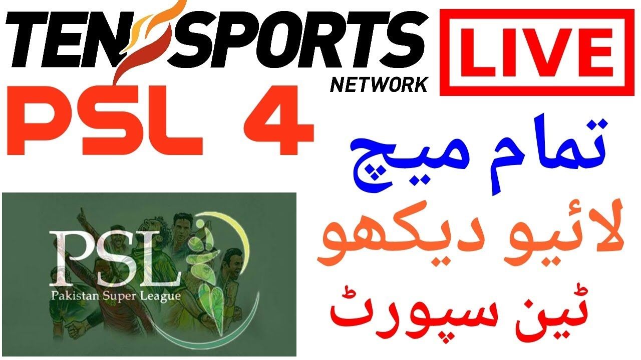 Ten sports live psl4 2019 Schedule in urdu hindi