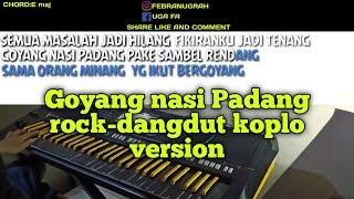 Download Goyang nasi padang karaoke no vokal rock-koplo version Yamaha psr s970 sampling dangdut