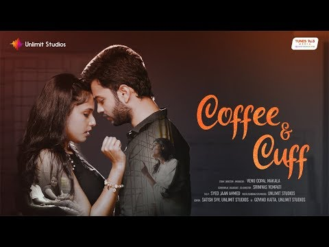 Coffee and Cuff - New English Short Film 2018 | By Venu Gopal Makala, Srinivas Vempati
