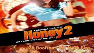 Honey 2 FULL Soundtrack List