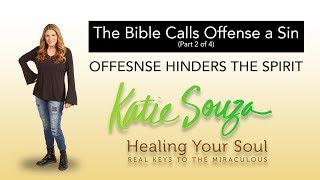 Ep 11 - Offense Hinders The Holy Spirit (part 2 of 4)