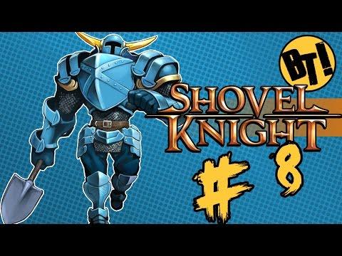 Shovel Knight: La Sirena Y El Gigante -PARTE 8 - Buenas Taddis