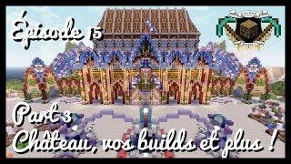 Let's Build Médiéval Fantastique - Épisode 15 : Château Part 3 FINALE